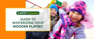 Guide to Winterizing Your Wooden Playset